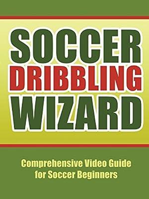 Soccer Dribbling Wizard