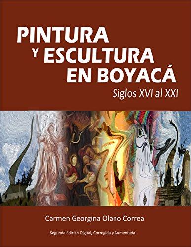 pintura-y-escultura-en-boyaca-siglos-xvi-al-xxi-spanish-edition