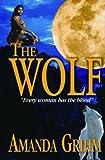 The Wolf, Amanda Grihm, 0974549703
