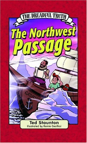 The Dreadful Truth: The Northwest Passage