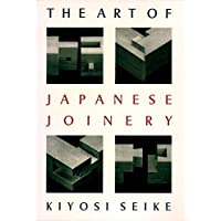 Art Of Japanese Joinery, The