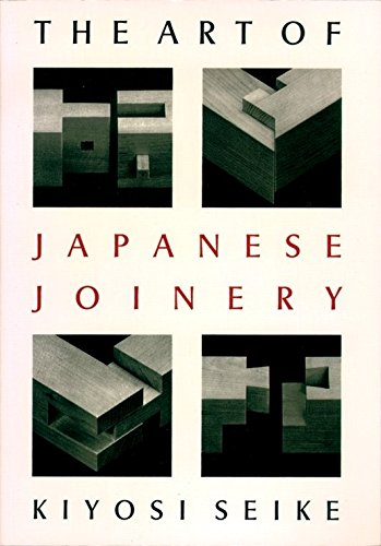 - The Art Of Japanese Joinery