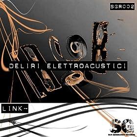 Amazon.com: Deliri Elettroacustici: Link~: MP3 Downloads