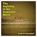 The Righting of the Augustus Marie | Louis H. Campbell
