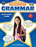 Targeting Grammar Grades 4-5, Teacher Created Resources Staff, 1420624350