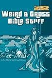 img - for Weird & Gross Bible Stuff book / textbook / text book