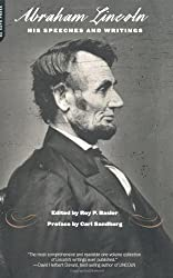 Lincoln: His Speeches and Writings