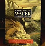 img - for Water/an Amazing Pop-Up, Pull-Tab, Lift-The-Flap Guide to Our Most Valuable Natural Resource book / textbook / text book