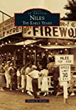 img - for Niles: The Early Years (Images of America) book / textbook / text book