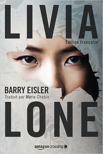 Livia Lone de Barry Eisler 516sC%2Bhb0WL._SX332_BO1,204,203,200_