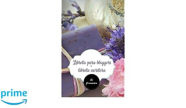 Mi agenda para el blog + libreta para escritora: primavera ...