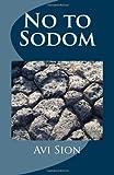 No to Sodom, Avi Sion, 1497304725