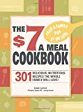 The $7 Meals Cookbook, Linda Johnson Larsen, 1605501093