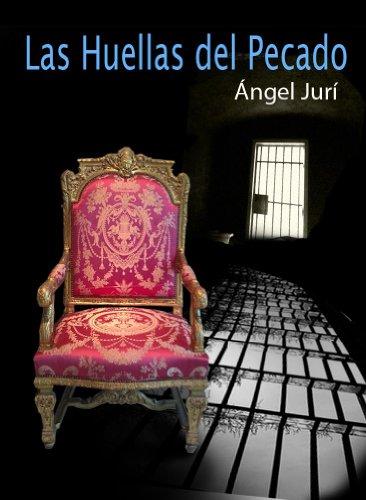 Descargar Libro Las Huellas Del Pecado Angel Jurí