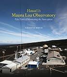Hawaii's Mauna Loa Observatory, Forrest M. Mims, 0824834313