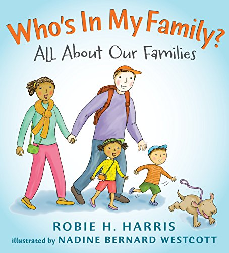 Who's In My Family?: All About Our Families (Let's Talk about You and Me) -