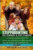 Stepparenting: Becoming A Stepparent: A Blended