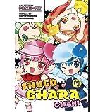 BY Mizushima, Naphthalene ( Author ) [{ Shugo Chara Chan!, Volume 3 (Shugo Chara Chan #03) - By Mizushima, Naphthalene ( Author ) Mar - 20- 2012 ( Paperback ) } ]