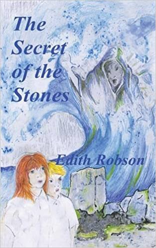The Secret of the Stones: Amazon.co.uk: Robson, Edith: Books