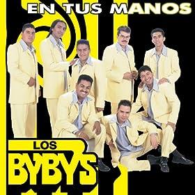 en tus manos album version los byby s from the album en tus manos