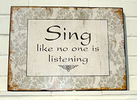 """sing like no one's listening"" ile ilgili görsel sonucu"
