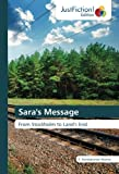 img - for Sara's Message: From Stockholm to Land's End book / textbook / text book