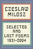 Selected and Last Poems, Czeslaw Milosz, 0062095889