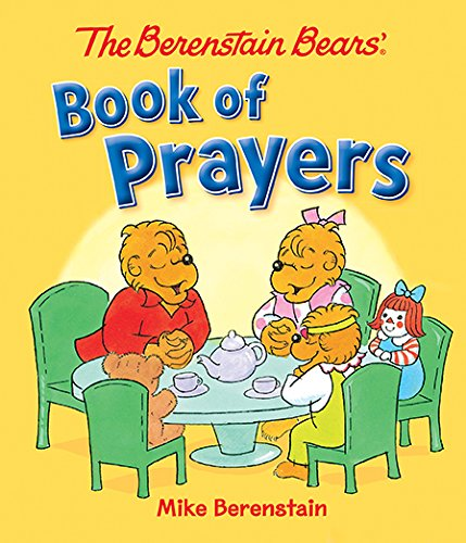 The Berenstain Bears' Book of Prayers (Berenstain Bears)