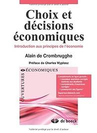 Choix et décisions economiques par Alain de Crombrugghe