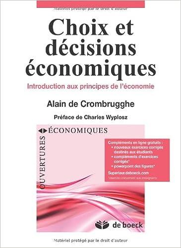 En ligne Choix et décisions economiques : Introduction aux principes de l'economie pdf, epub