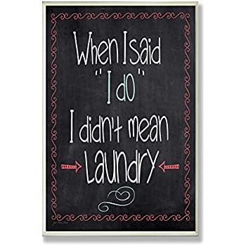 Stupell Home Décor I Do Laundry Chalkboard Bathroom Wall Plaque, 10 X 0.5 X  15