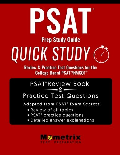 PSAT Prep Study Guide: Quick Study Review & Practice Test Questions for the College Board PSAT/NMSQT
