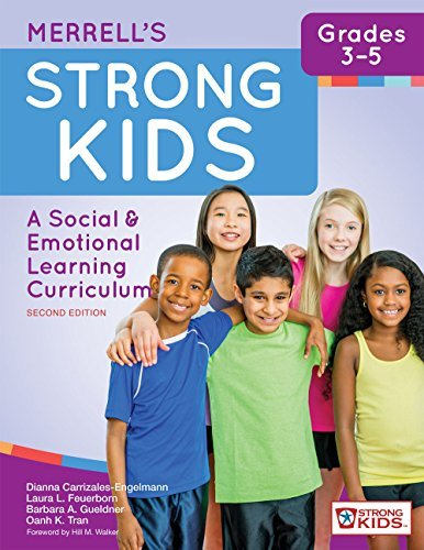 Merrell's Strong Kids_Grades 3-5: A Social and Emotional Learning Curriculum, Second Edition (Strong Kids: a Social & Emotional Learning Curriculum) by Dianna Carrizales-Engelmann Ph.D. (2016-05-04)