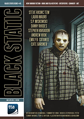 Black Static #45 (Mar - Apr 2015): Transmissions from Beyond (Black Static Horror and Dark Fantasy Magazine)
