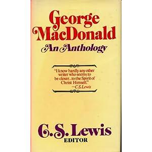 George Macdonald: An Anthology, 2nd Edition
