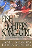 The Fish the Fighters and the Song-Girl: Sacred Band of Stepsons:  Sacred Band Tales 2 (Sacred Band Series) (Volume 9)