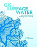 Image of GIS for Surface Water: Using the National Hydrography Dataset