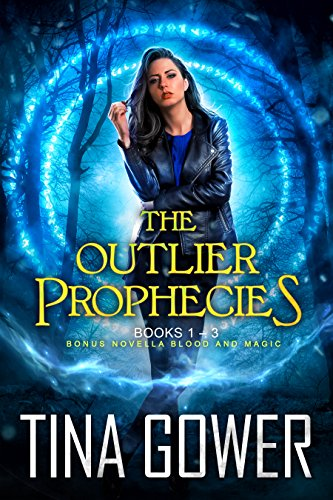 The Outlier Prophecies (books 1-3, plus Blood and Magic)