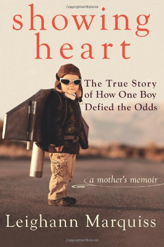 Download Showing Heart: The True Story of How One Boy Defied the Odds PDF