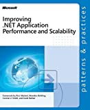 Improving .Net Application Performance and Scalability (Patterns & Practices) 9780735618510
