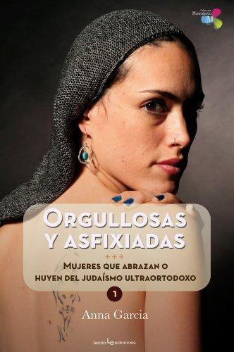 Descargar Libro Orgullosas Y Asfixiadas Anna Garcia Nuñez