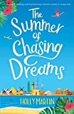 The Summer of Chasing Dreams: A gorgeously