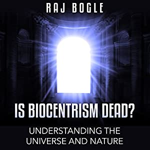 Is Biocentrism Dead? Audiobook