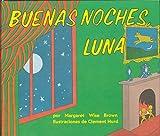 Buenas noches, Luna: Goodnight Moon Board Book (Spanish edition)