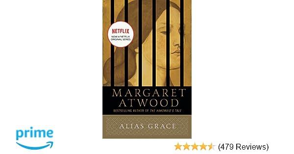 Alias Grace A Novel Margaret Atwood 9780385490443 Amazon Books