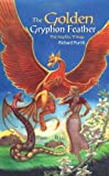 The Golden Gryphon Feather, Richard L. Purtill, 1410713385