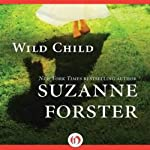 Wild Child | Suzanne Forster