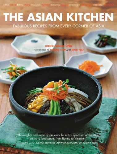 The Asian Kitchen: Fabulous Recipes from Every corner of Asia