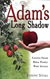 Adam's Long Shadow, Joseph Stoll, 1932676090