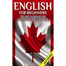 English for Beginners 2nd Edition: The Best Handbook for Learning to Speak English! (English, Canada, England, English Speaking, Learning English, English Language, Speak English, Learn English)